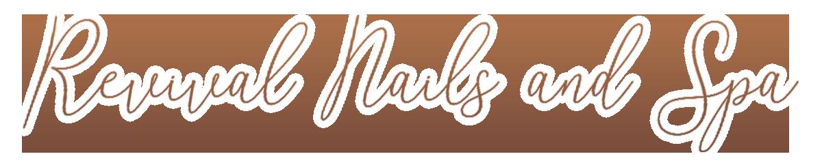 Revival Nails and Spa | Nail salon 98684: part 1